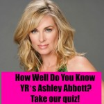 'The Young and the Restless' Trivia: How Well Do You Know YR's Ashley Abbott?