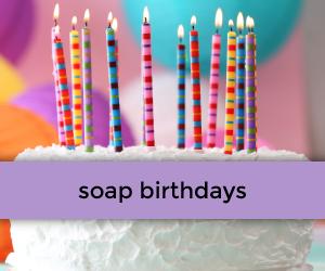 Soap-Birthdays-RSB