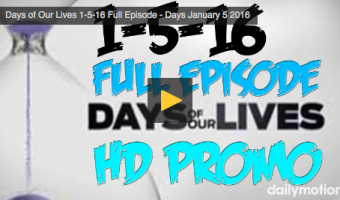 VIDEO: Watch Days Of Our Lives Today (Tuesday 01/05/16) Full Episode HERE!