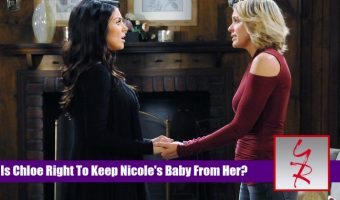 'Days Of Our Lives' Poll: Is Chloe Right To Keep Nicole's Baby From Her? VOTE!