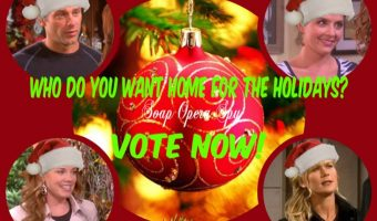 'Days of Our Lives' POLL: Which DOOL Character Would You Like to See Home for the Holidays? VOTE!