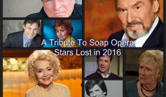 In Memoriam: A Tribute To Soap Opera Stars We Lost in 2016