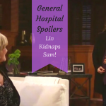 'General Hospital' Spoilers: Liv Abducts Sam To Force Julian's Hand – Baby In Jeopardy?