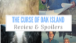 The Curse of Oak Island Spoilers 'Of Sticks and Stones'