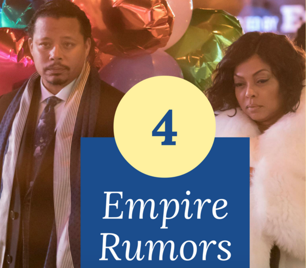 4 Empire Rumors We Debunk Them – Get The Scoop!
