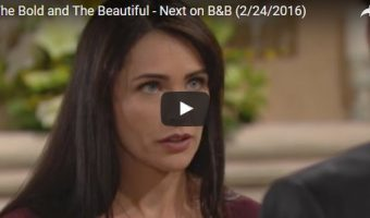 WATCH: 'The Bold and The Beautiful' Preview Video Friday, February 24