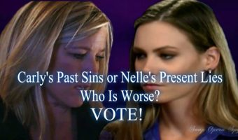 General Hospital POLL: Carly's Past Sins Or Nelly's Present Lies – Who is Worse? VOTE!