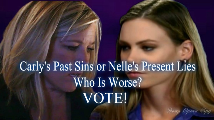 General Hospital POLL: Carly's Past Sins Or Nelly's Present Lies - Who is Worse? VOTE!