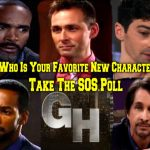 General Hospital POLL: Who is Your Favorite New GH Character? Vote!