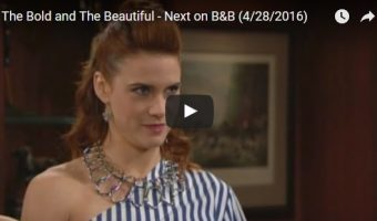 WATCH: The Bold and The Beautiful Preview Video Friday, April 28