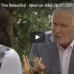 WATCH: The Bold and The Beautiful Preview Video Wednesday, May 31