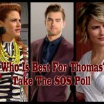 The Bold and the Beautiful POLL: Who Do You Want to See Thomas With – Caroline Spencer or Sally Spectra? VOTE!