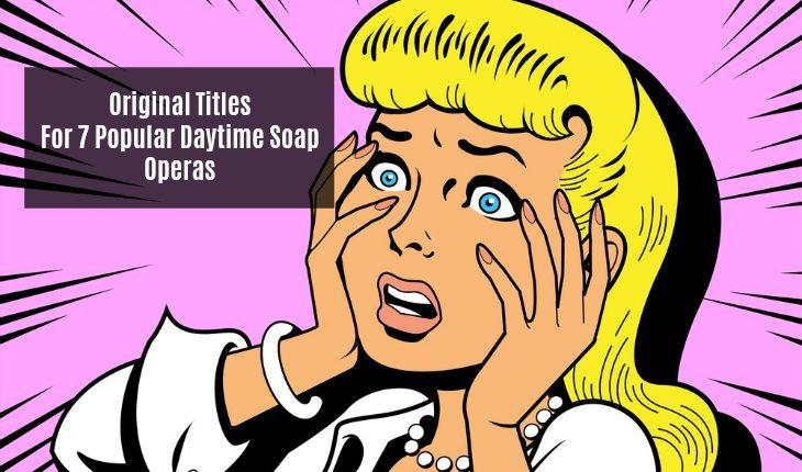 Original-titles-for-soap-operas